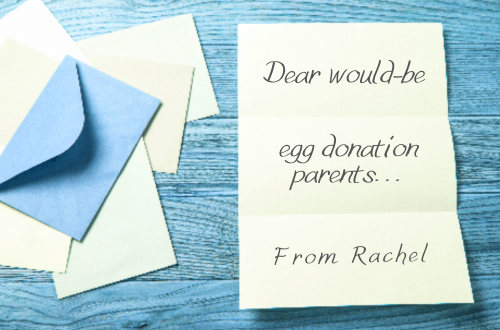 Letter from Rachel to would-be egg donation parents